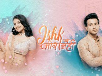 Ishk Par Zor Nahin 28th April 2021 Written Episode Update