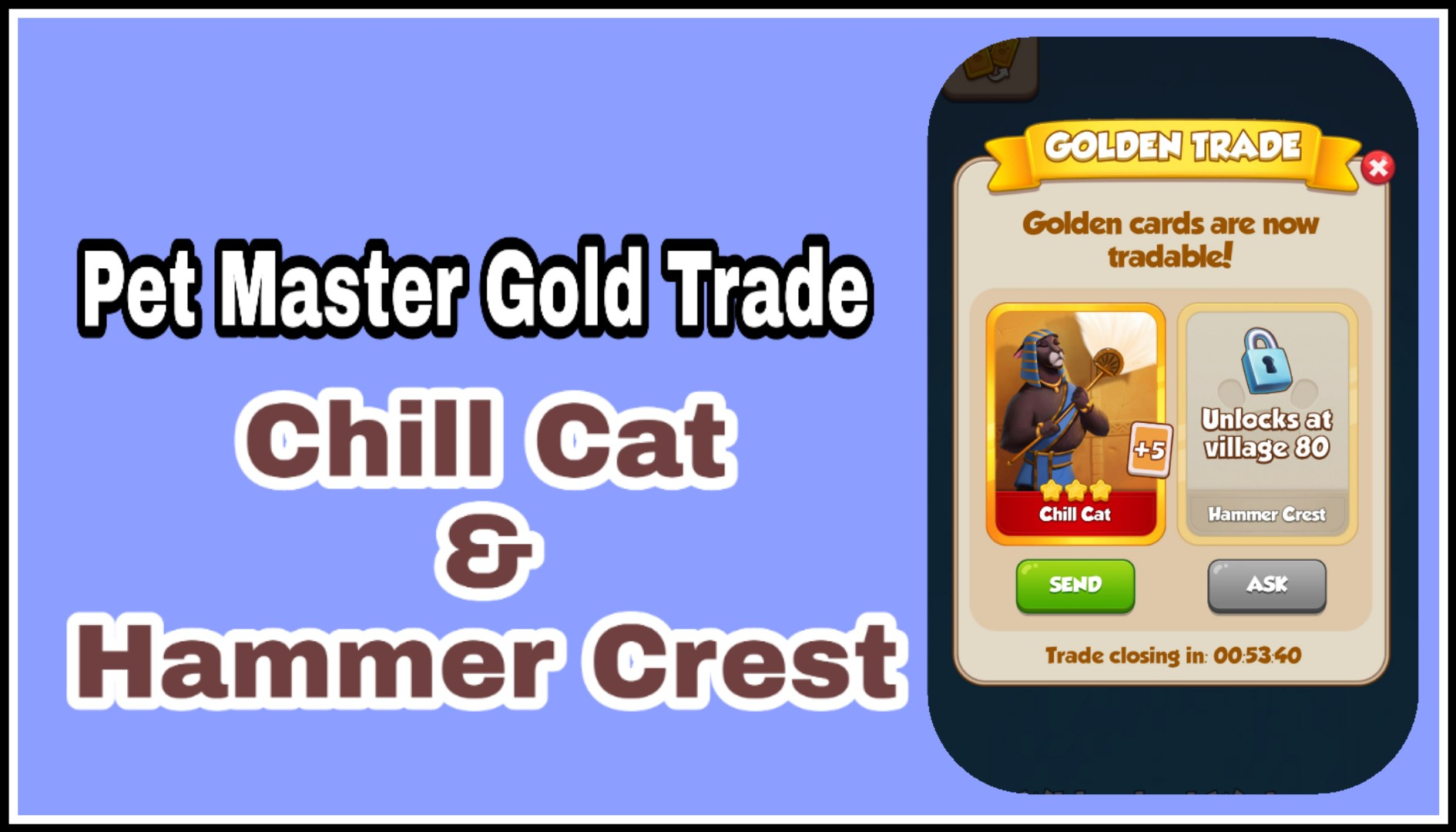 Chill Cat & Hammer Crest Gold Card Trade in Pet Master