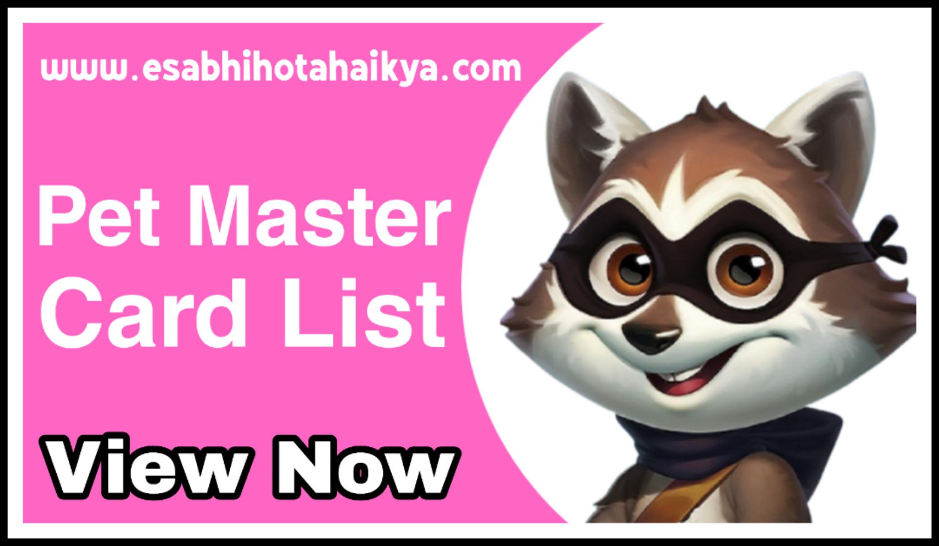 Pet Master Card List